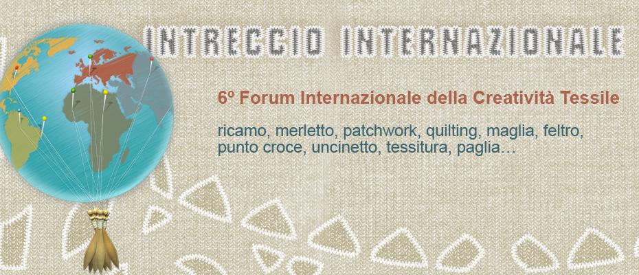 Italia Invita 2013 - 6° Forum Internazionale della Creatività Tessile